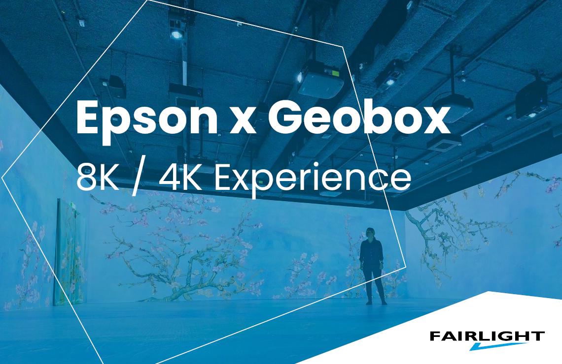 Epson x Geobox 8K / 4K Experience