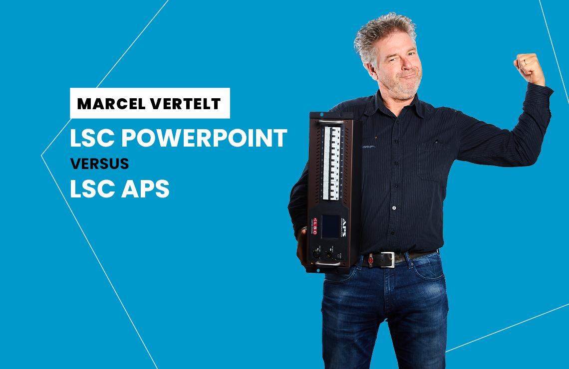 LSC APS versus LSC Powerpoint