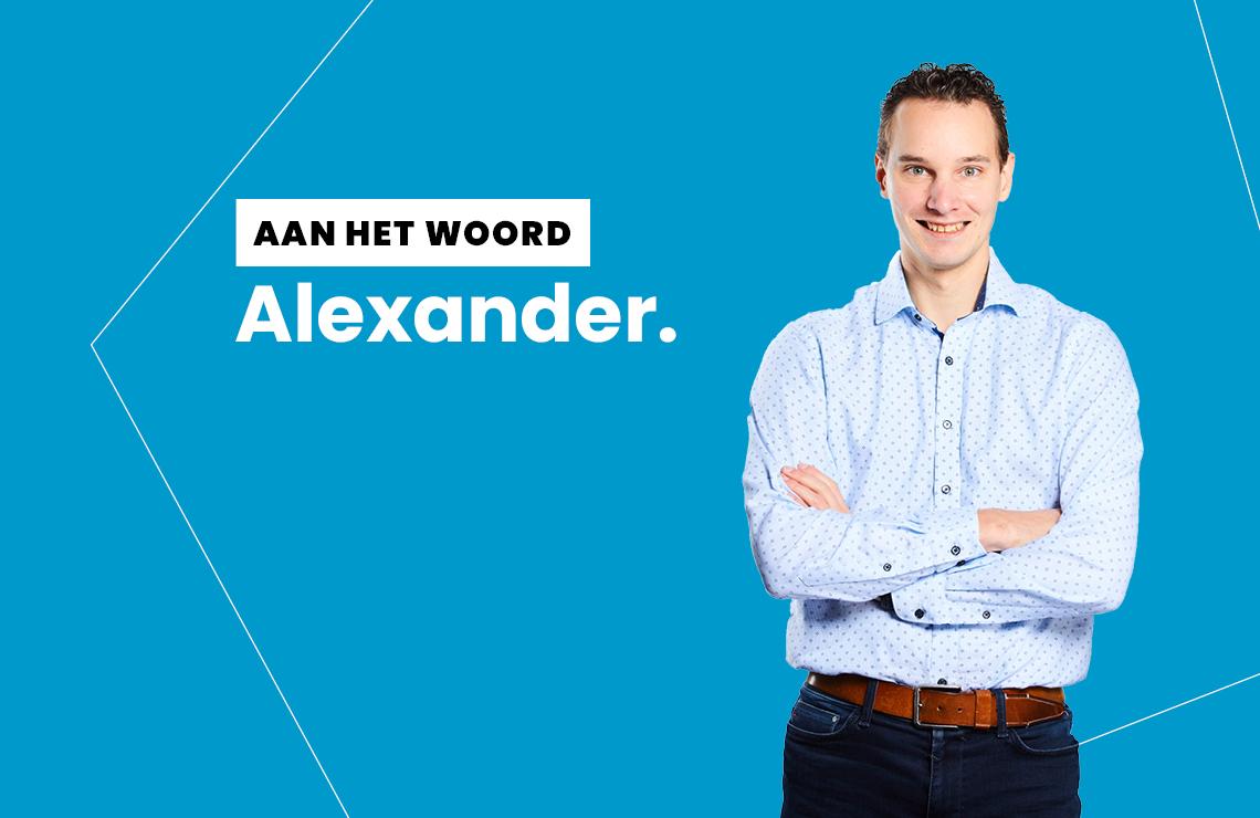 Aan het woord: Alexander
